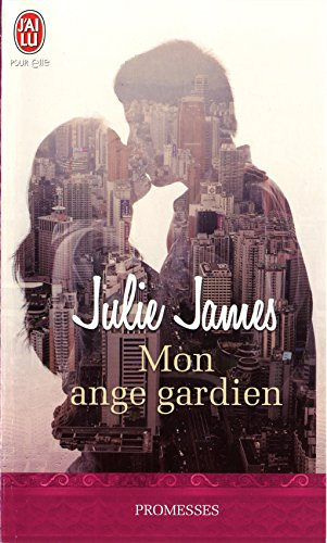 Mon ange gardien par [James, Julie]