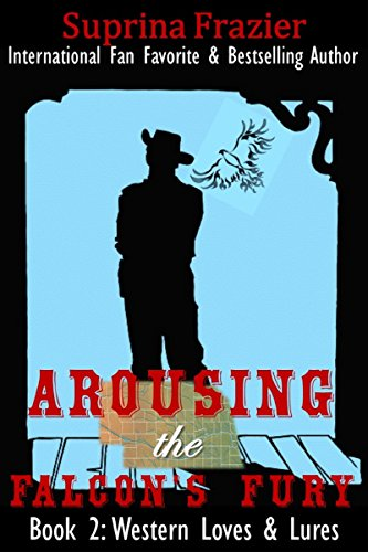 arousing-the-falcons-fury-western-loves-lures-book-2