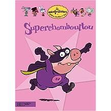 Superchamboultou