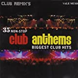 35 Non-Stop Club Anthems: Biggest Club H...