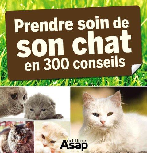 Couverture du livre Son chat : 300 conseils pour en prendre soin