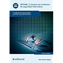 Gestión de incidentes de seguridad informática. IFCT0109