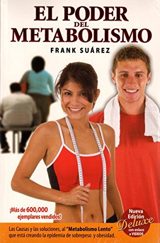 El Poder del metabolismo/Power of Your Metabolism por Frank Suarez