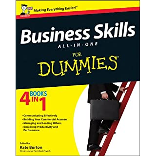 Business Skills All-in-One For Dummies (English Edition)
