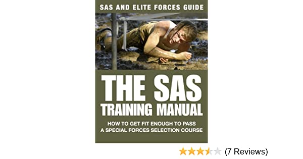 the sas training manual how to get fit enough to pass a special rh amazon co uk sas enterprise guide training online sas fitness training guide