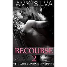 Recourse 2: High Society Drama (The Arrangement) (English Edition)