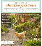[( Free-Range Chicken Gardens: How to Create a Beautiful, Chicken-Friendly Yard By Bloom, Jessi ( Author ) Paperback Jan - 2012)] Paperback