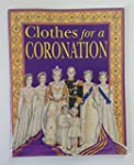 Clothes for a Coronation