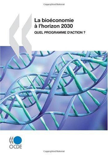 La bioéconomie à l\'horizon 2030 : Quel programme d\'action ?
