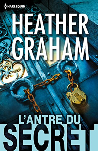 L'antre du secret (Cafferty & Quinn t. 2) (French Edition)