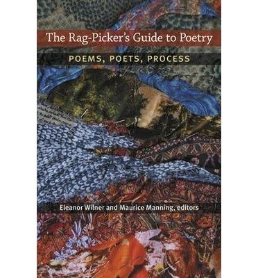 [(The Rag-picker's Guide to Poetry: Poems, Poets, Process)] [Author: Eleanor Wilner] published on (March, 2014)