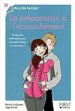 Telecharger Livres La preparation a l accouchement (PDF,EPUB,MOBI) gratuits en Francaise