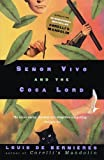 Senor Vivo and the Coca Lord by Louis de Bernieres (1998-03-03) - Louis de Bernieres