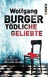 'Tödliche Geliebte' von 'Wolfgang Burger'