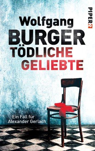 Buchseite und Rezensionen zu 'Tödliche Geliebte' von Wolfgang Burger