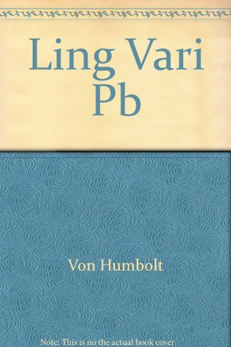 Linguistic Variability and Intellectual Development by Wilhelm, Freiherr von Humboldt (1972-06-30)