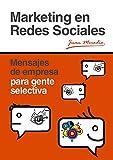 Image de Marketing en Redes Sociales: Mensajes de empresa para gente selectiva