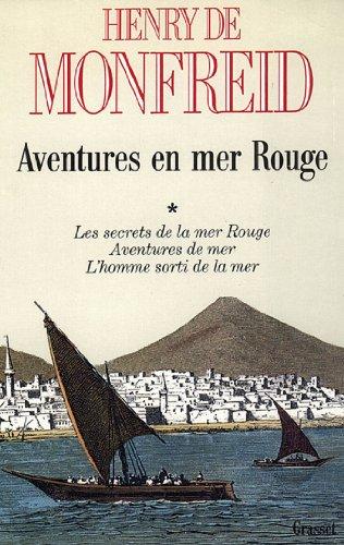 Aventures en mer Rouge T01 (Littérature Française)