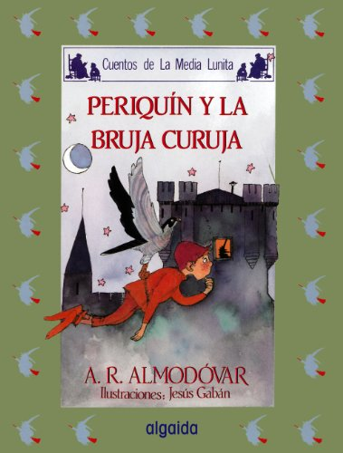 Media lunita nº 11. Periquín y la bruja curuja (Infantil - Juvenil - Cuentos De La Media Lunita - Edición En Rústica)