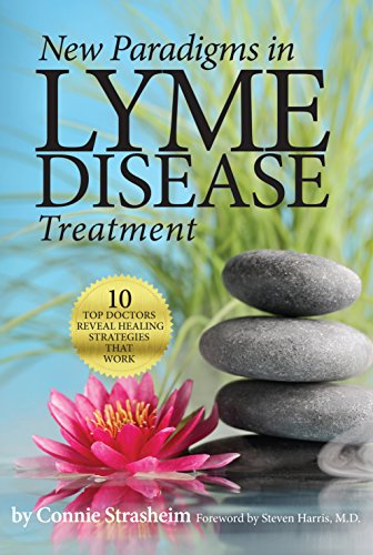 new-paradigms-in-lyme-disease-treatment-10-top-doctors-reveal-healing-strategies-that-work