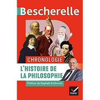 Bescherelle Chronologie de l'histoire de la philosophie: de l'Antiquité à nos jours