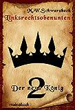 Linksrechtsobenunten - Band 2: Der neue König: Fantasy-Serie