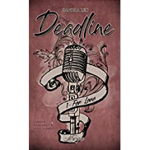 Deadline, tome 1: For Love (Romance)