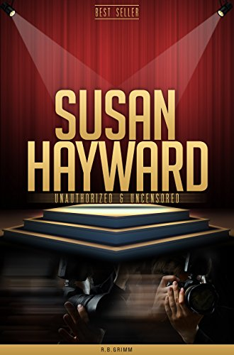 susan-hayward-unauthorized-uncensored-all-ages-deluxe-edition-with-videos-bonus-books
