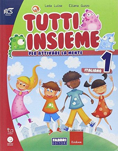 Tutti insieme italiano. Per la Scuola elementare. Con espansione online: 1