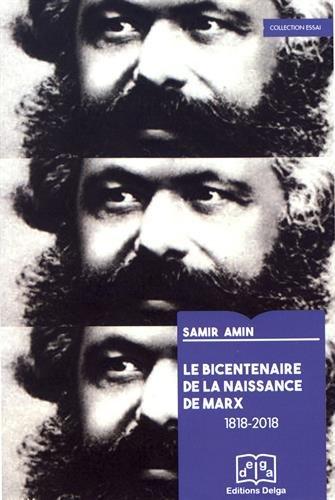 Le bicentenaire de la naissance de Marx (1818-2018)