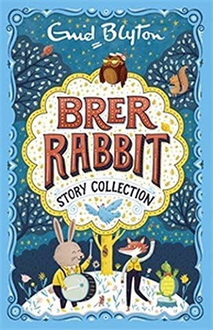 Brer Rabbit Story Collection (Bumper Short Story Collections) by Enid Blyton (2016-09-08)