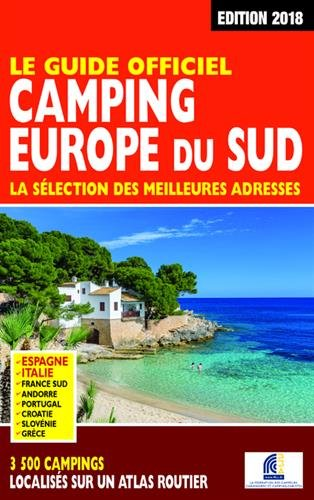 Le Guide Officiel Camping Europe du Sud 2018