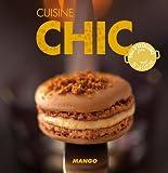 Cuisine chic (La cerise sur le gâteau) (French Edition)