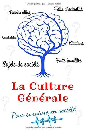 Livre de Culture Générale: Survivez en société