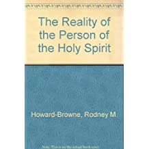The Reality of the Person of the Holy Spirit