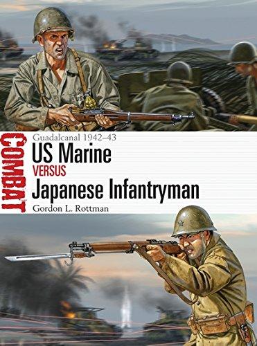US Marine vs Japanese Infantryman: Guadalcanal 1942–43 (Combat)
