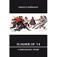 Summer of '14: A Diplomatic Story (English Edition)