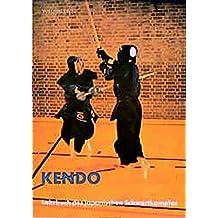 Kendo: Lehrbuch des japanischen Schwertkampfes