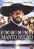 Manto Negro [Edizione: Spagna]