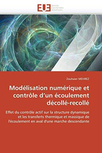 Modélisation numérique et contrôle d un écoulement décollé-recollé par Zouhaier MEHREZ