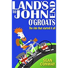 Land's End to John O'Groats: The ride that started it all (English Edition)