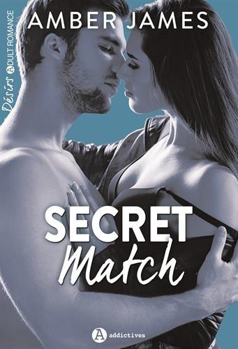 Secret match par Amber James