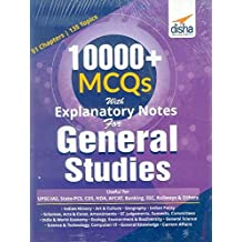 10000+ Objective MCQs with Explanatory Notes for General Studies UPSC/ State PCS/ SSC/ Banking/ Railways/ Defence