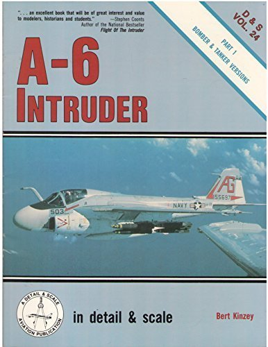 A-6 Intruder in detail & scale: Bomber and Tanker Versions - D&S Vol. 24 by Kinzey, Bert, Leader, Ray (1987) Paperback