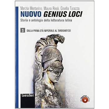 Nuovo Genius Loci. Storia E Antologia Della Letteratura Latina. Per Le Scuole Superiori. Con Espansione Online: 3