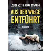 Aus der Wiege entführt (German Edition)