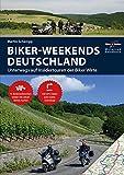 Motorrad Reiseführer Biker Weekends Deutschland: Unterwegs auf den Insidertouren der Biker-Wirte