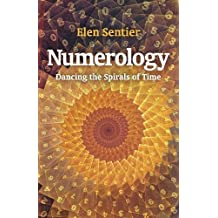 Numerology: dancing the spirals of time