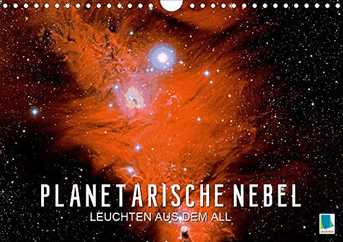 Planetarische Nebel - Leuchten aus dem All (Wandkalender 2020 DIN A4 quer): Faszination Astronomie - Sternennebel im All (Geburtstagskalender, 14 Seiten ) (CALVENDO Wissenschaft)