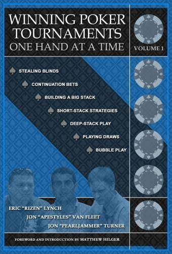 Winning Poker Tournaments One Hand at a Time Volume I by Eric 'Rizen' Lynch (2008-06-20)